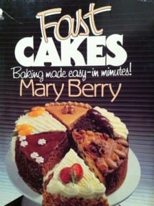 """Fast cakes by Mary Berry"""