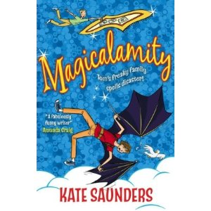 """Magicalamity by Kate Saunders"""