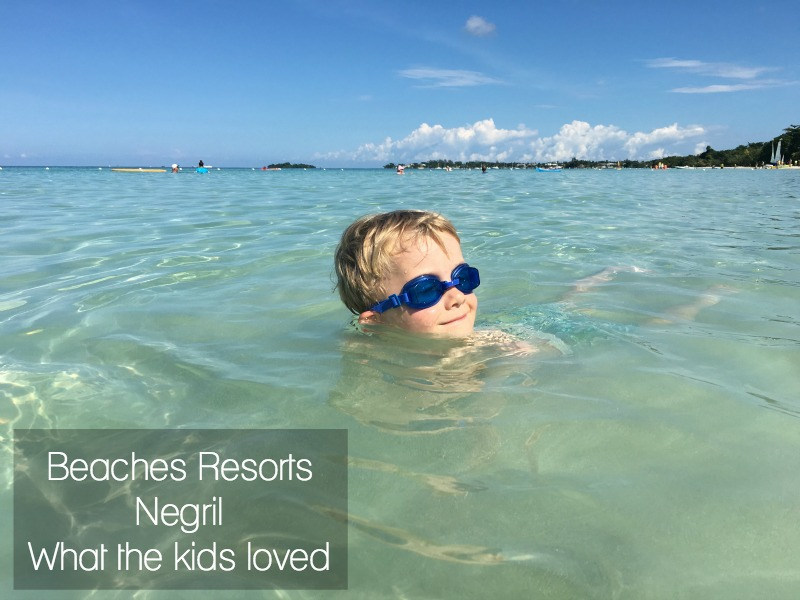What the kids liked most about Beaches Resorts Negril