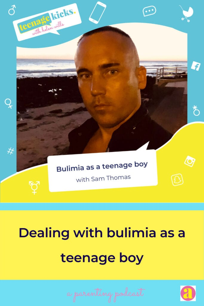 An interview with Sam, who suffered from bulimia as a teenage boy
