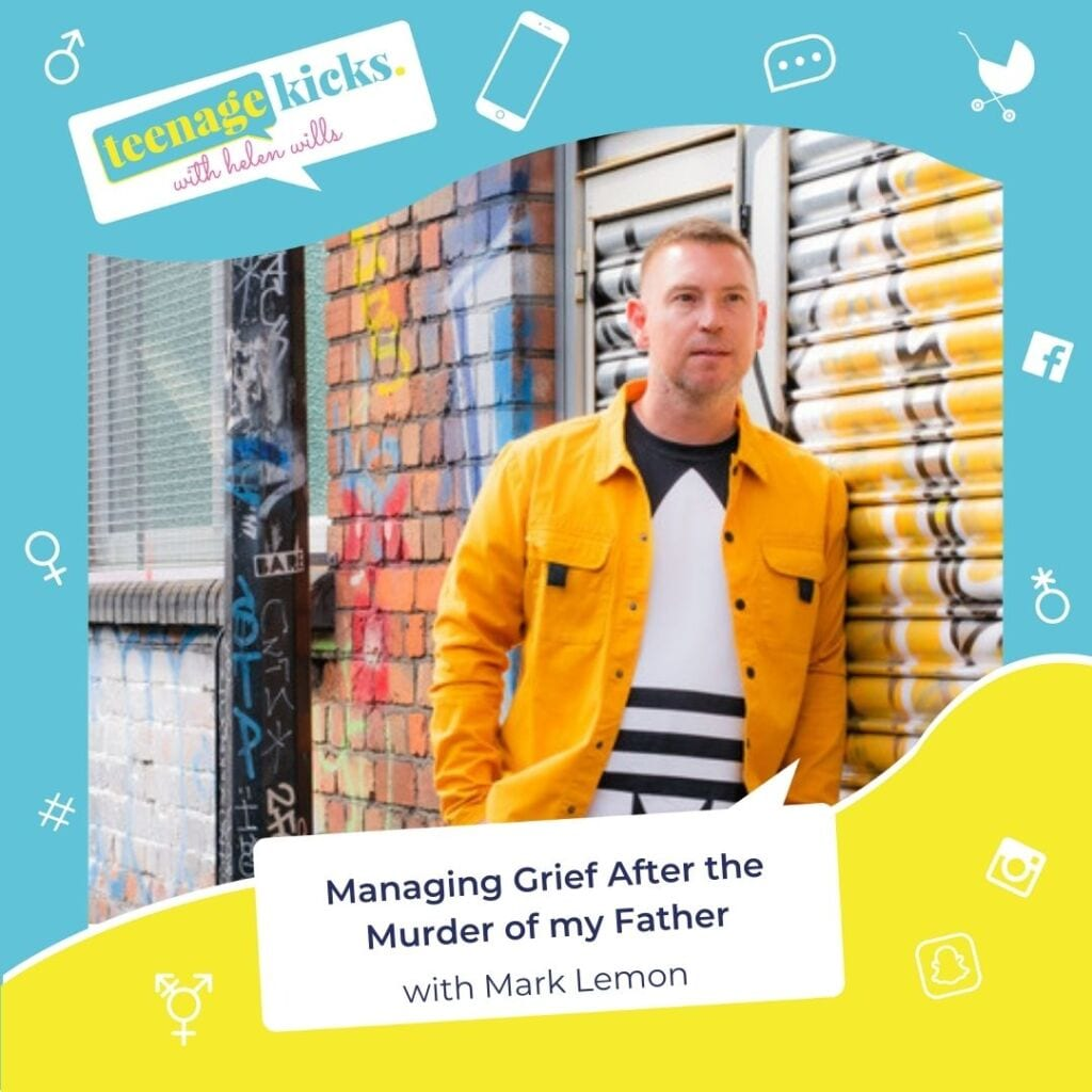 Mark Lemon talks to the Teenage Kicks podcast about overcoming grief and trauma after the murder of his father when he was a teenager
