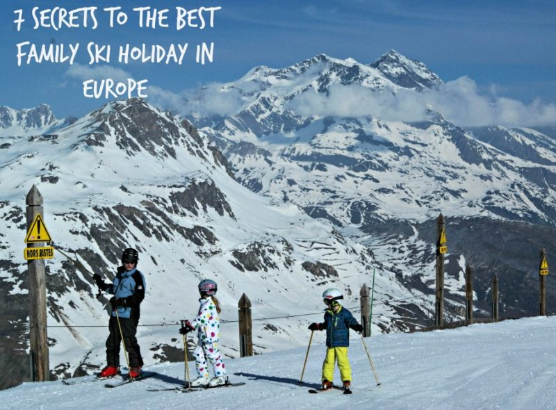 The 7 secrets to the best family ski holiday in Europe.